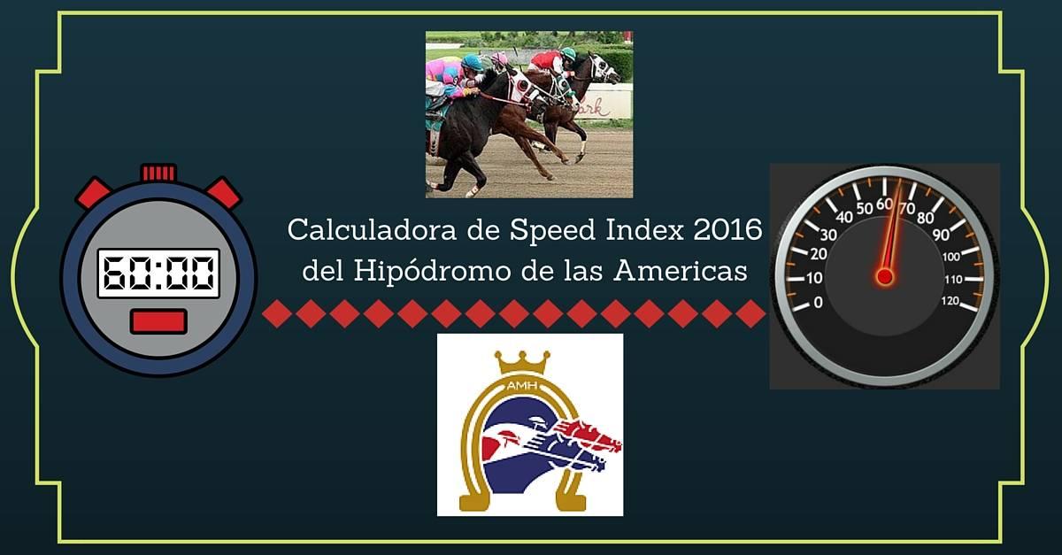 Speed Index 2016 del Hipódromo de las Americas | StallionMexSearch