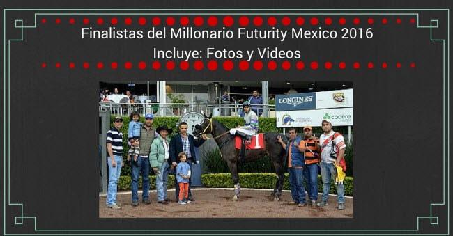 Finalistas al fUTURITY MEXICO 2016 2-min